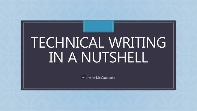 C TECHNICAL WRITING IN A NUTSHELL Michelle McCausland