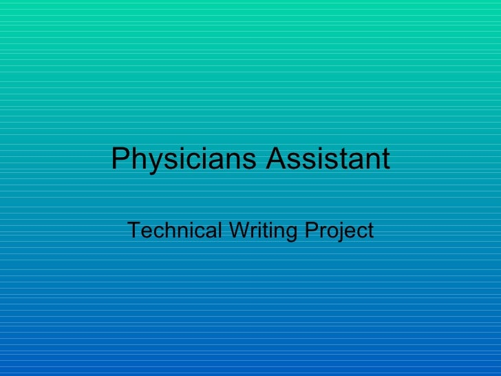 Physicians Assistant Technical Writing Project