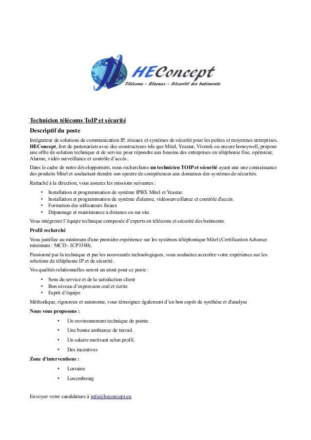 Technicien télécoms ToIP et sécurité Descriptif du poste Intégrateur de solutions de communication IP, réseaux et systèmes...