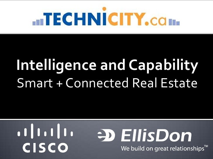 Intelligence and Capability<br />Smart + Connected Real Estate<br />