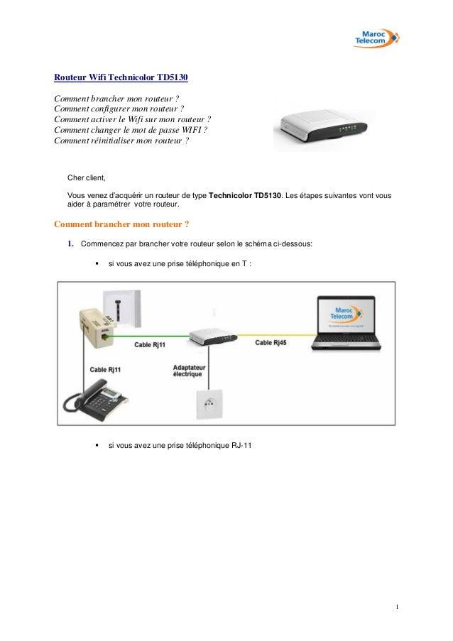 1 Routeur Wifi Technicolor TD5130 Comment brancher mon routeur ? Comment configurer mon routeur ? Comment activer le Wifi ...