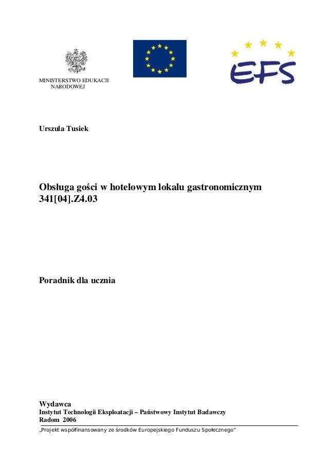 """""""Projekt współfinansowany ze środków Europejskiego Funduszu Społecznego"""" MINISTERSTWO EDUKACJI NARODOWEJ Urszula Tusiek Ob..."""