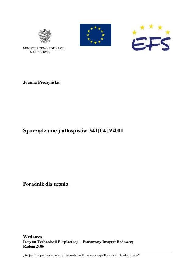 """""""Projekt współfinansowany ze środków Europejskiego Funduszu Społecznego"""" 0 MINISTERSTWO EDUKACJI NARODOWEJ Joanna Pieczyńs..."""