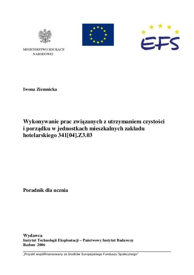 """""""Projekt współfinansowany ze środków Europejskiego Funduszu Społecznego"""" MINISTERSTWO EDUKACJI NARODOWEJ Iwona Ziemnicka W..."""