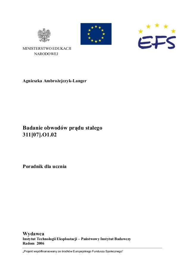 """""""Projekt współfinansowany ze środków Europejskiego Funduszu Społecznego"""" MINISTERSTWO EDUKACJI NARODOWEJ Agnieszka Ambroże..."""