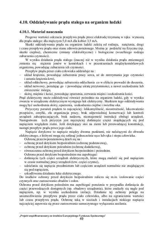 """""""Projekt współfinansowany ze środków Europejskiego Funduszu Społecznego"""" 49 4.10. Oddziaływanie prądu stałego na organizm ..."""