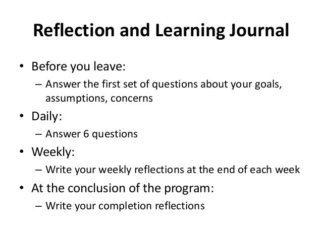 learning journal and reflection Reflection prompts, journal ideas, and creative reflection methods compiled by mark j jackson reflection is a crucial component of the service learning process, so make sure you spend.