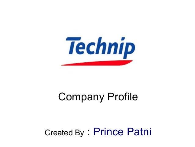 Company Profile Created By : Prince Patni