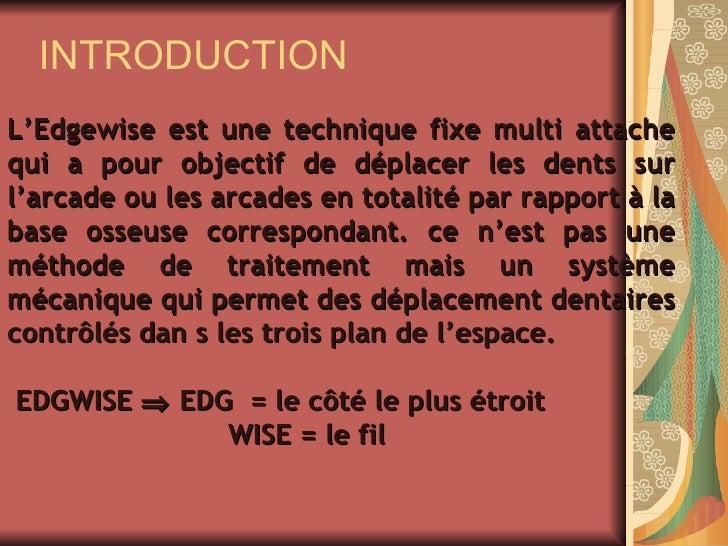 Technique Edgewise Slide 2
