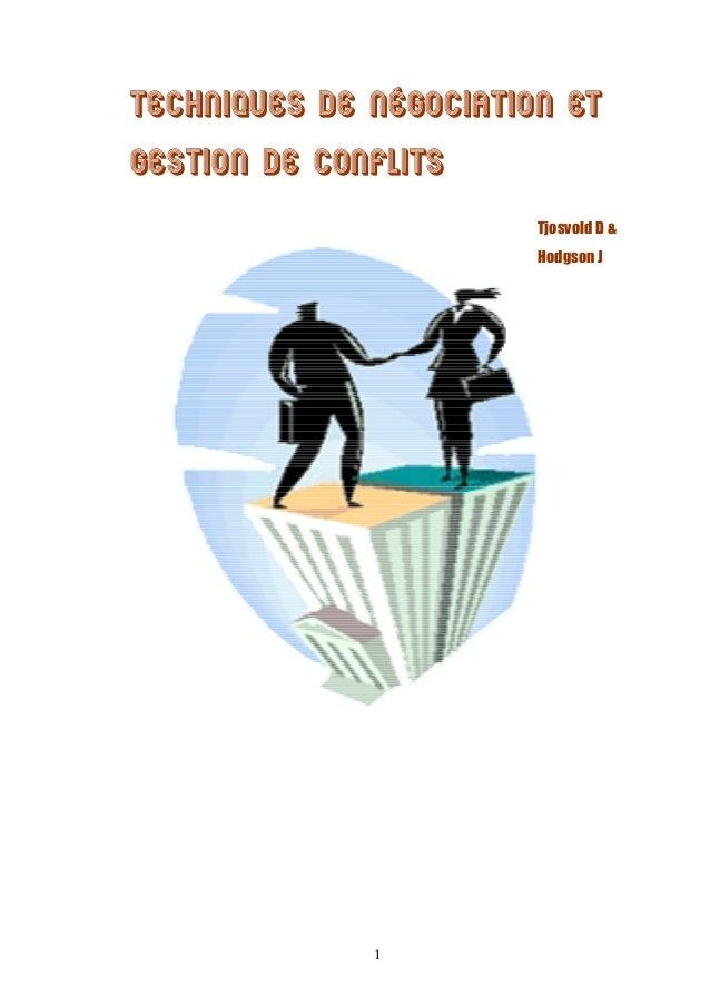 Techniques de négociation et gestion de conflits Tjosvold D & Hodgson J  1