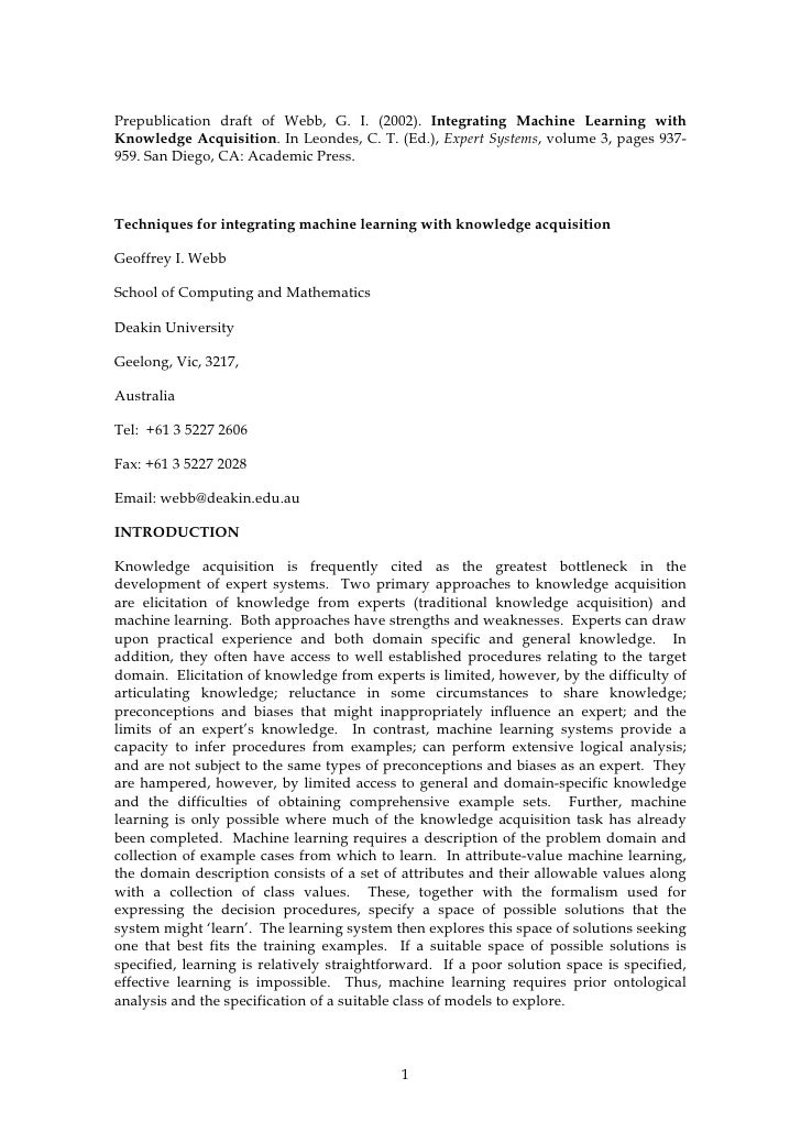 Prepublication draft of Webb, G. I. (2002). Integrating Machine Learning with Knowledge Acquisition. In Leondes, C. T. (Ed...