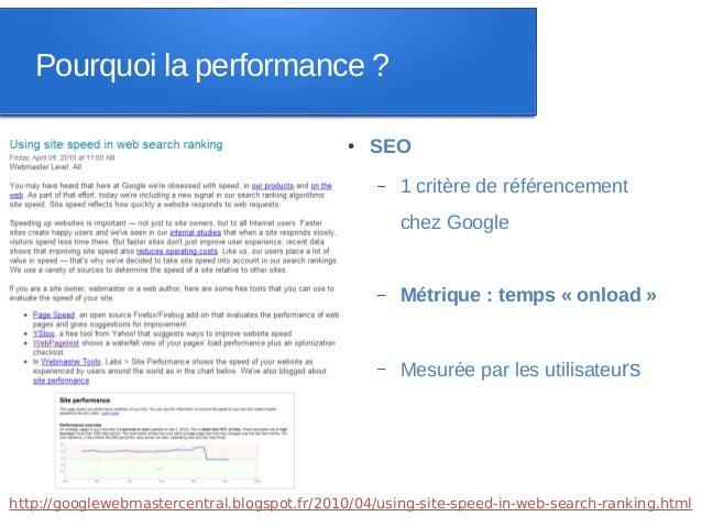 Pourquoi la performance ?                                              ●   SEO                                            ...