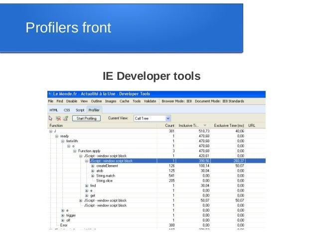 Profilers front             IE Developer tools