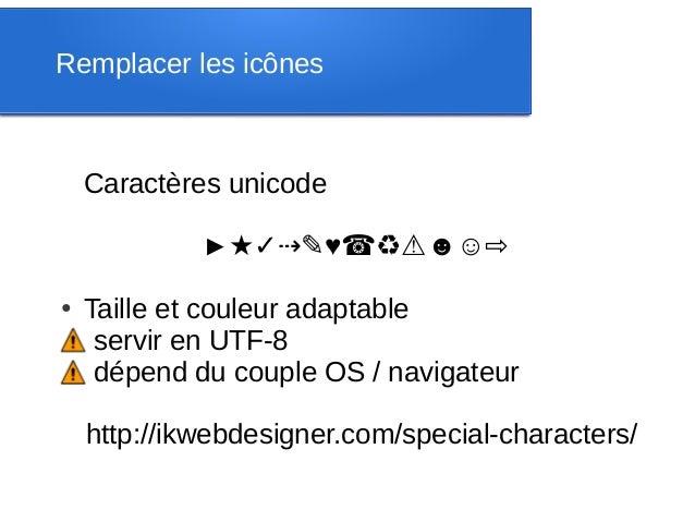 Remplacer les icônes    Caractères unicode             ►★✓⇢✎♥☎♻⚠☻☺⇨●Taille et couleur adaptable⚠ servir en UTF-8⚠ dépend d...