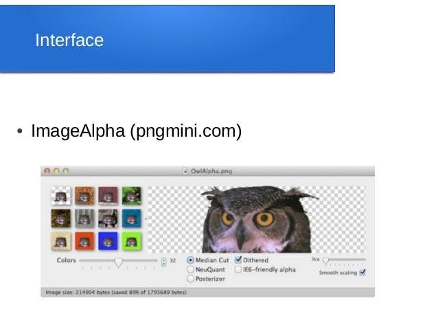 Interface●   ImageAlpha (pngmini.com)