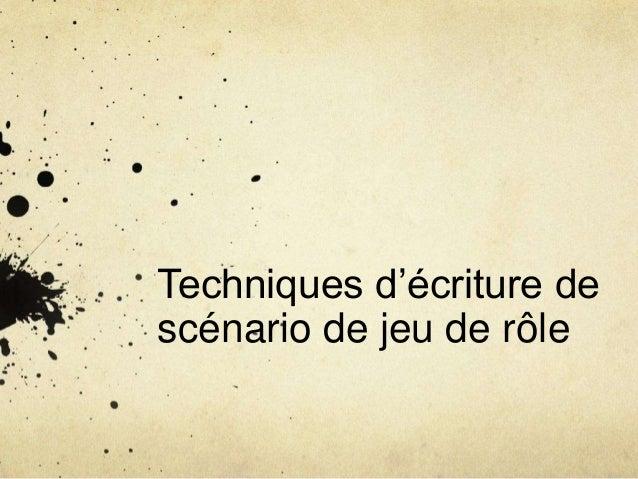 Techniques d'écriture de scénario de jeu de rôle