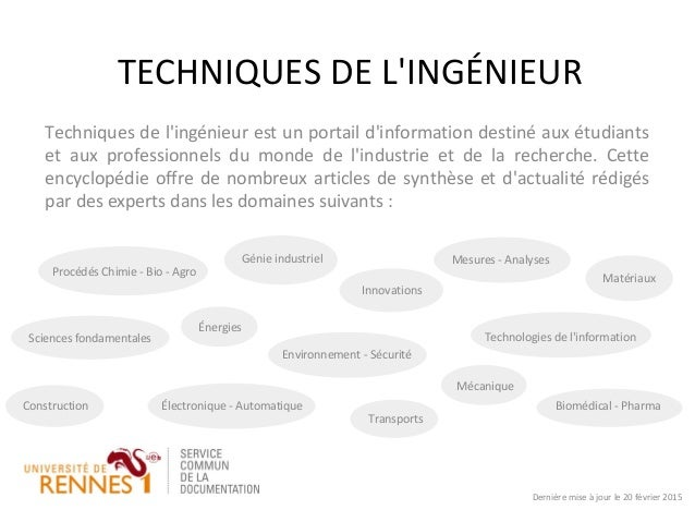 TECHNIQUES DE L'INGÉNIEUR Techniques de l'ingénieur est un portail d'information destiné aux étudiants et aux professionne...