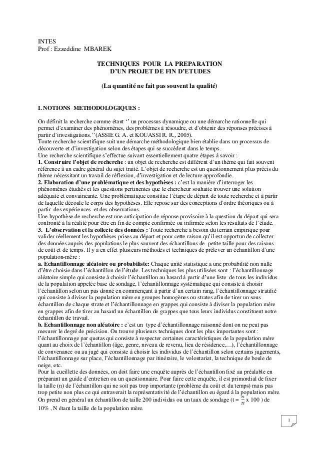 INTES Prof : Ezzeddine MBAREK TECHNIQUES POUR LA PREPARATION D'UN PROJET DE FIN D'ETUDES (La quantité ne fait pas souvent ...