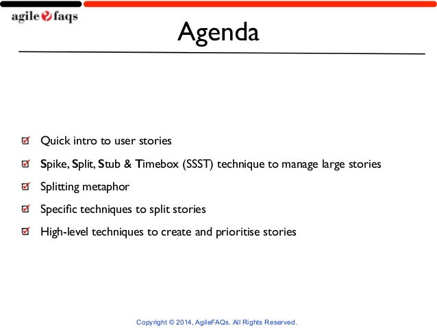 Techniques for Effectively Slicing User Stories by Naresh Jain Slide 2
