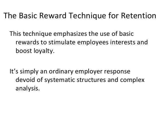 rewards retention Small- and medium-sized businesses (smbs) that suffer from high employee  turnover will struggle to survive, and not just because of the high costs to locate.