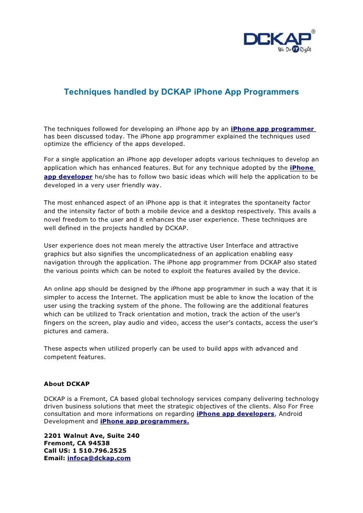Techniques handled by DCKAP iPhone App ProgrammersThe techniques followed for developing an iPhone app by an iPhone app pr...