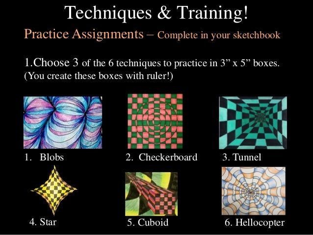 "Techniques & Training! Practice Assignments – Complete in your sketchbook 1.Choose 3 of the 6 techniques to practice in 3""..."