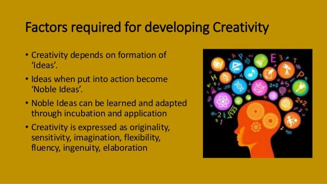 techniques to develop creativity Tips for administrators   how to promote creativity in your classroom details  we have access of many tools that develop creativity in the students here is.