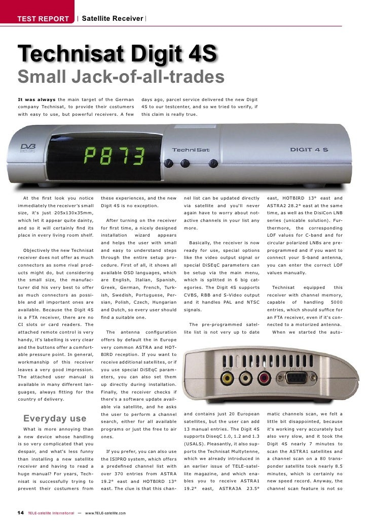TEST REPORT                      Satellite Receiver     Technisat Digit 4S Small Jack-of-all-trades It was always the main...