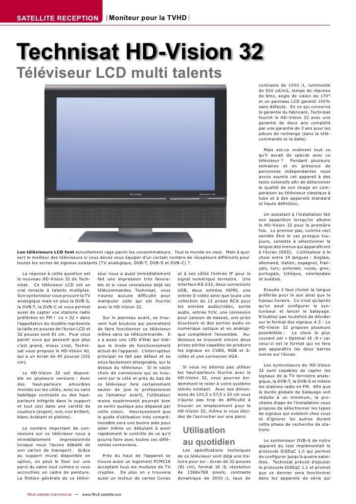 SATELLITE RECEPTION                               Moniteur pour la TVHD     Technisat HD-Vision 32 Téléviseur LCD multi ta...