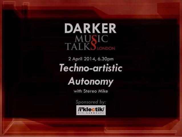 Techno-artistic autonomy