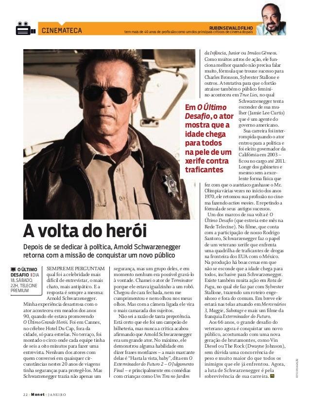 22+Monet+ janeiro RubensewaldFilho tem mais de 40 anos de profissão como um dos principais críticos de cinema do país Semp...
