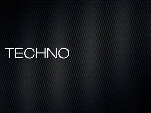 TECHNOTECHNO