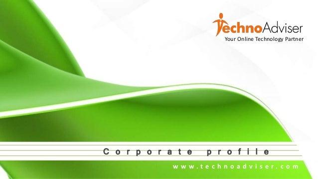 C o p y r i g h t @ 2 0 1 5 T e c h n o A d v i s e r. A l l R i g h t s R e s e r v e d . Your Online Technology Partner ...