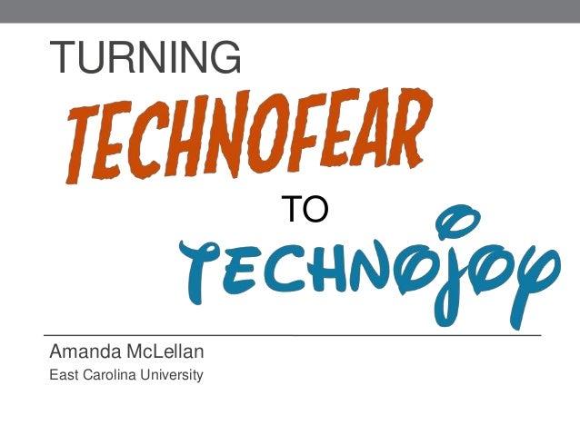 TURNING Amanda McLellan East Carolina University TO