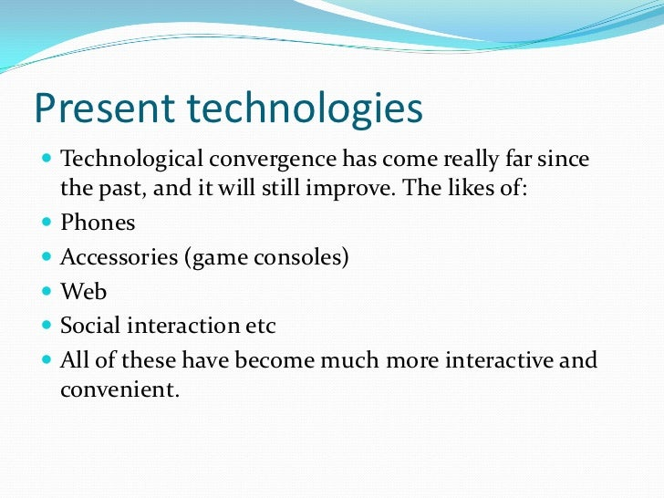 technological convergence Convergence definition - convergence is the coming together of two different entities, and in the contexts of computing and technology, is the.