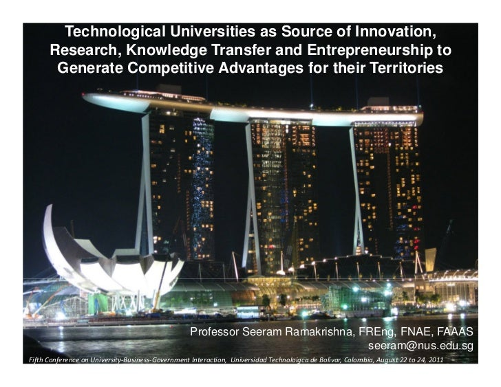 Technological Universities as Source of Innovation,      Research, Knowledge Transfer and Entrepreneurship to       Genera...