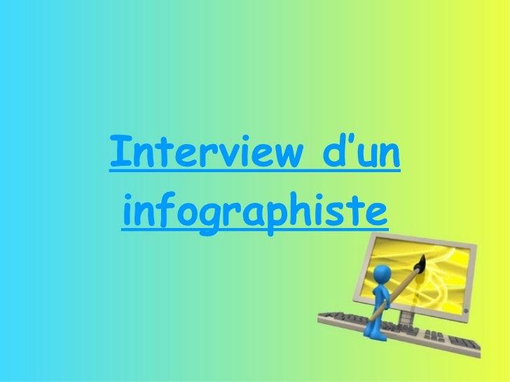 Interview d'un infographiste