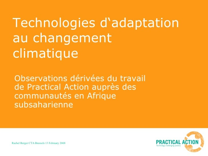 Technologies d'adaptation au changement  climatique Observations dérivées du travail de Practical Action auprès des commun...