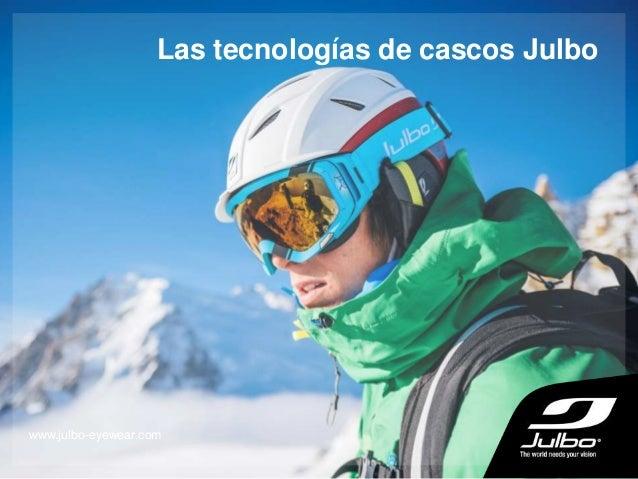 Las tecnologías de cascos Julbo www.julbo-eyewear.com