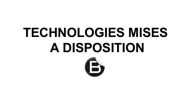 TECHNOLOGIES MISES A DISPOSITION