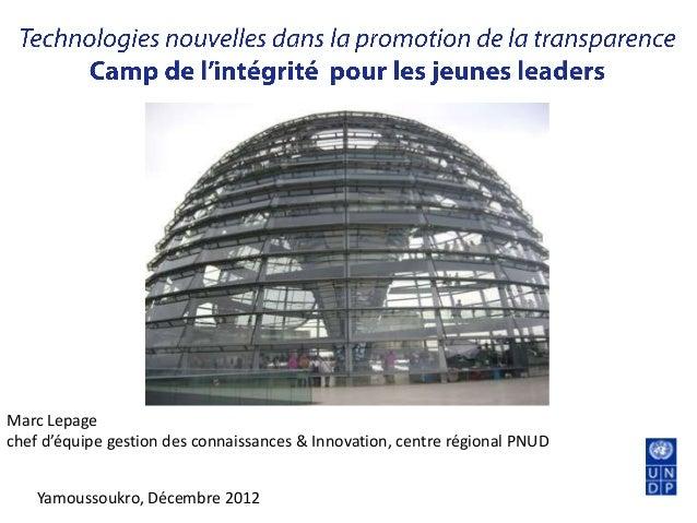 Marc Lepagechef d'équipe gestion des connaissances & Innovation, centre régional PNUD    Yamoussoukro, Décembre 2012