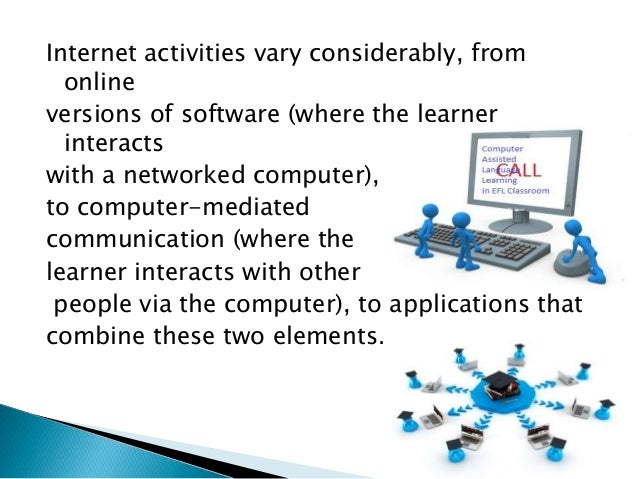 3 suggestions for effective use of web for online learning: Provide access to rich source of information Encourage meani...