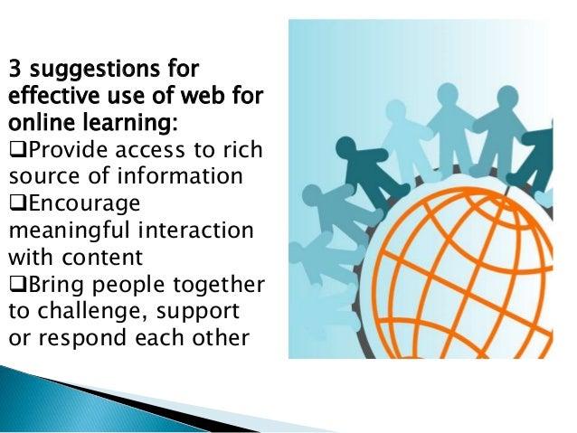 Online authentic language sources: Course Management software BLOGS Wikis MES Website designs Forums Chart or telephonic s...