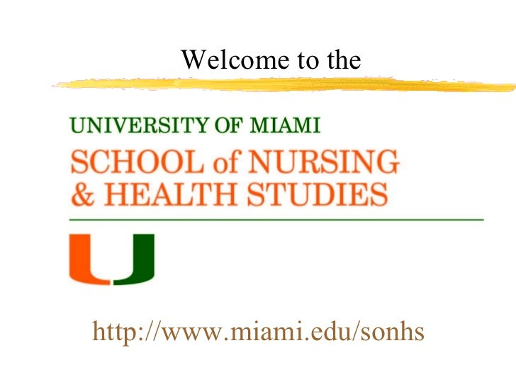 Welcome to the http://www.miami.edu/sonhs