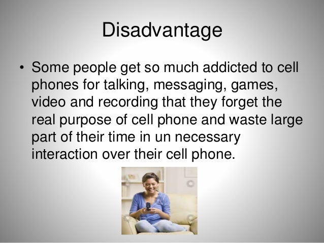 sociological disadvantage of cell phone to Cell phone disadvantage #1 – an unsafe safety standard microwaves can be harmful to humans, the most obvious harmful effect is heating: warming up your food in the .