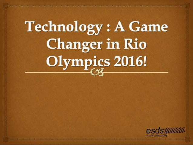 • In this Olympic season world will see the most innovative technology is been used in Games. From sensors that allow fans...