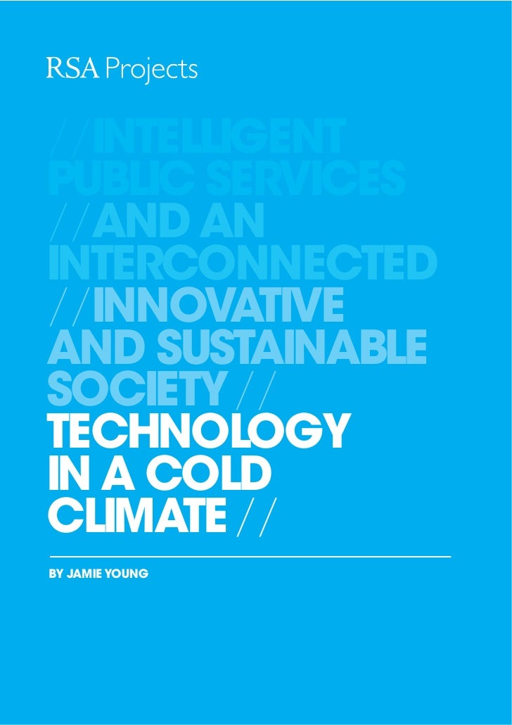 //INTELLIGENT PUBLIC SERVICES //AND AN INTERCONNECTED //INNOVATIVE AND SUSTAINABLE SOCIETY// TECHNOLOGY IN A COLD CLIMATE ...
