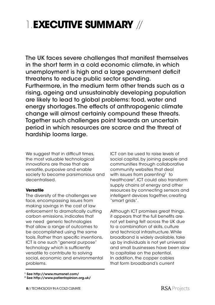 infrastructure would need upgrading        Parsimonious in order to carry sufficient data for the   The cold climate requir...