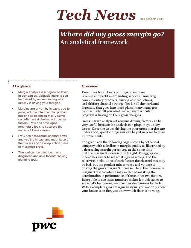 Tech News December 2011 Where did my gross margin go? An analytical framework At a glance Overview Executives try all kind...