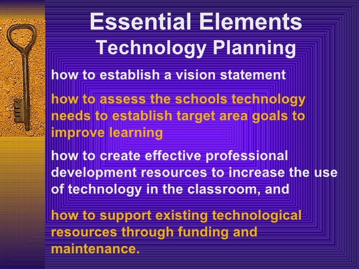 how to establish a vision statement   how to assess the schools technology needs to establish target area goals to improve...